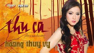 Hoàng Thúy Vy - Thu Ca (Phạm Mạnh Cương) PBN 119