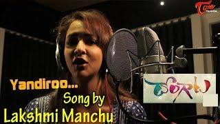 Dongata Movie | Yaandiro Song Making  | Adivi Sesh | Manchu Lakshmi