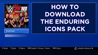 WWE 2K18 - How to Download the Enduring Icons Pack (Hardy Boyz) DLC on PS4
