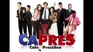 ( CAPRES ) Calo Presiden - Full Movie Indonesia