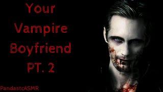 ASMR || Your Vampire Boyfriend Teaches You an Intense Lesson (Gender Neutral)