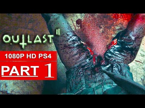 OUTLAST 2 Gameplay Walkthrough Part 1 [1080p HD 60FPS PS4] DEMO - No Commentary