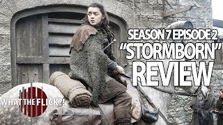 Game Of Thrones Season 7 Episode 2 In-Depth Review - STORMBORN