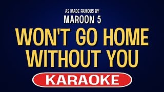 Won't Go Home Without You Karaoke Version by Maroon 5 (Video with Lyrics)