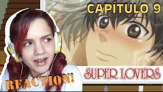 Super Lovers - Capítulo 9 | REACTION