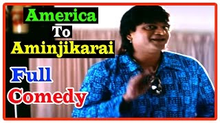 America To Aminjikarai Tami Movie | Full Comedy | Anushka | Jagapati Babu |  Sunil | Arjun