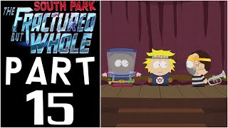 South Park: The Fractured But Whole - Let's Play - Part 15 -
