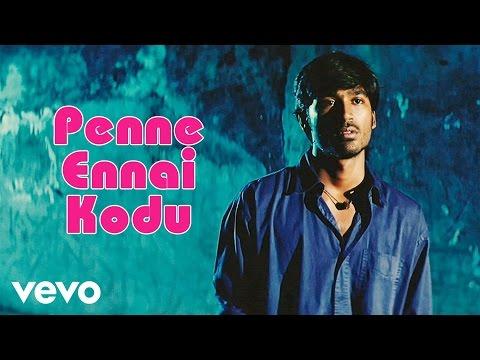 Xxx Mp4 Yaaradi Nee Mohini Penne Ennai Kodu Video Dhanush Yuvanshankar Raja 3gp Sex