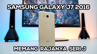 Samsung Galaxy J7 2016 Review  Indonesia - Harga Mid, Fitur Low, Power High