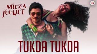 Tukda Tukda | Mirza Juuliet | Asees Kaur | Krsna Solo