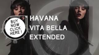 Havana - Vita Bella (Dj.Stancu Alexandru Extended)