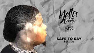 "Yella Beezy ""Safe To Say"" ft. YG (Official Audio)"