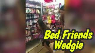 Bad Friend Wedgie Girls Edition    Ladies Star.