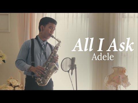 Xxx Mp4 All I Ask Adele Alto Saxophone Cover By Desmond Amos 3gp Sex