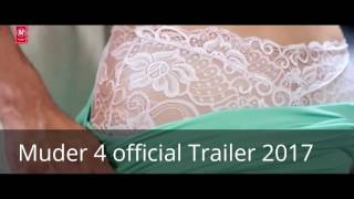 Muder 4 official Trailer 2017