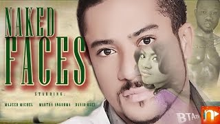 NAKED FACES - NOLLYWOOD GHALLYWOOD  BLOCKBUSTER MOVIE