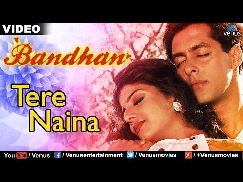 Xxx Mp4 Tere Naina Full Video Song Bandhan Salman Khan Rambha Udit Narayan Kavita Krishnamurthy 3gp Sex