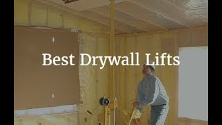Top 5 Best Drywall Lifts