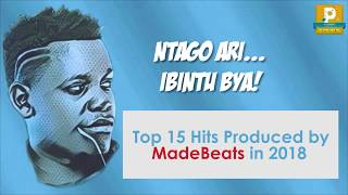 15 Hits Produced By MadeBeats In 2018