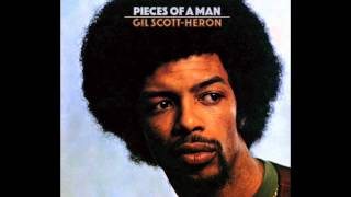 Gil Scott-Heron - Pieces Of A Man [Remastered + Bonus Tracks]