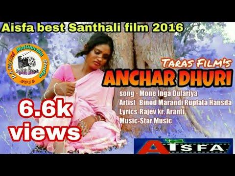 Xxx Mp4 Mone Inga Dulariya Anchar Dhuri Hd Santhali Song 2018 3gp Sex