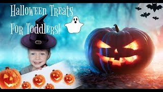 HALLOWEEN TREATS FOR TODDLERS!🎃