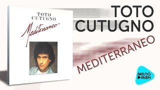 Toto Cutugno  -  Mediterraneo   (Альбом 1987)