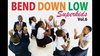 Super Kids - Bend down low Part 2