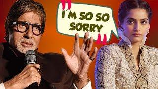 Amitabh Bachchan ANGRY WITH Sonam Kapoor | Sonam Says Sorry