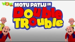 Motu Patlu in Double Trouble Part 03- Movie| Movie Mania - 1 Movie Everyday | Wowkidz