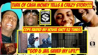 Turk Cash Money Story COPS Rushed My House Shot 52 Times. God Saved Me with Prison! JordanTowerNews