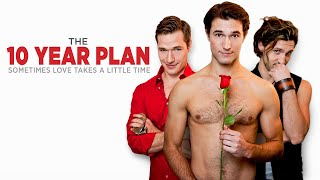 The 10 Year Plan - Official Movie Trailer