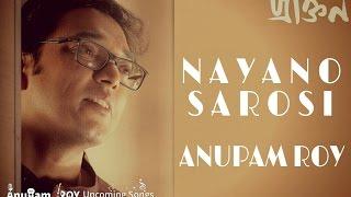 Nayano Sarosi | Anupam Roy | Praktan