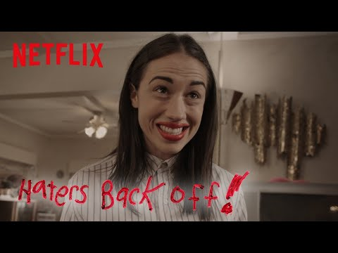 Haters Back Off - Season 2 | Official Trailer [HD] | Netflix