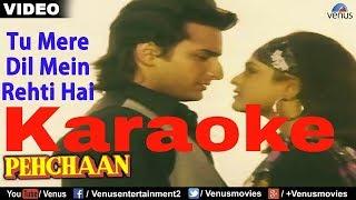 Tu Mere Dil Mein Rehti Hai Karaoke - Pehchan ( 1993 ) Abhijeet Bhattacharya