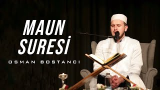 Maun Suresi/ Osman Bostancı
