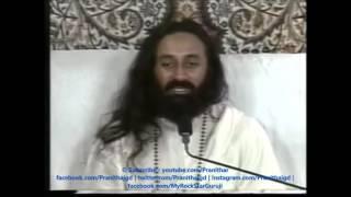 Meaning Of Surrender -Talk By Sri Sri Ravi Shankar