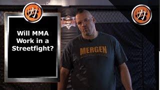 Will MMA Work in a Streetfight? - Fred Mergen