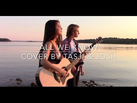 Download All We Know - The Chainsmokers ft. Phoebe Ryan (Acoustic Cover by Tasji & Josh) On MOREWAP.ME