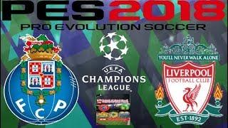 PS4 PES 2018 Gameplay FC Porto vs Liverpool [HD]