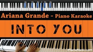 Ariana Grande - Into You - Piano Karaoke / Sing Along / Cover with Lyrics