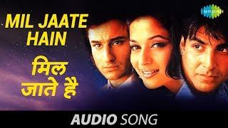 Mil Jaate Hain - Kumar Sanu - Alka Yagnik - Aarzoo [1999]