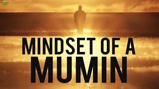 The Mindset Of A Mumin