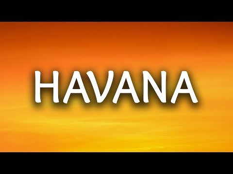 Camila Cabello ‒ Havana (Lyrics) 🎤 ft. Young Thug