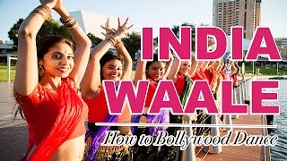 India Waale (Happy New Year) || How to Bollywood Dance-Tutorial || by Francesca McMillan