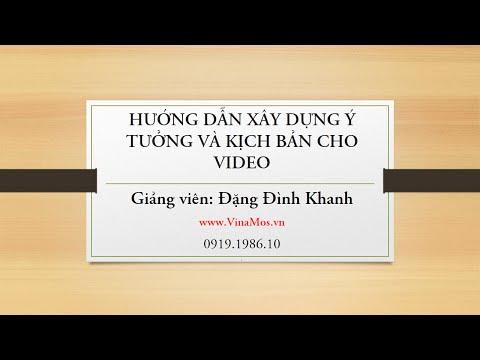 Xxx Mp4 Hướng Dẫn Xây Dựng ý Tưởng Và Kịch Bản Video Hướng Dẫn Xây Dựng Nội Dung Cho Video 3gp Sex