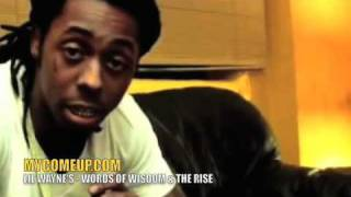 Lil Wayne's Words of wisdom (Inspiration & Life)