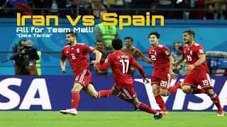 """All for Team Melli   Iran vs. Spain - """"Dele Tanha"""""""