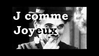 Charlie Chaplin - J comme Joyeux