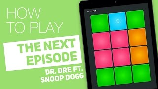 How to play: THE NEXT EPISODE (Dr. Dre FT. Snoop Dogg) - SUPER PADS - Pimp Kit